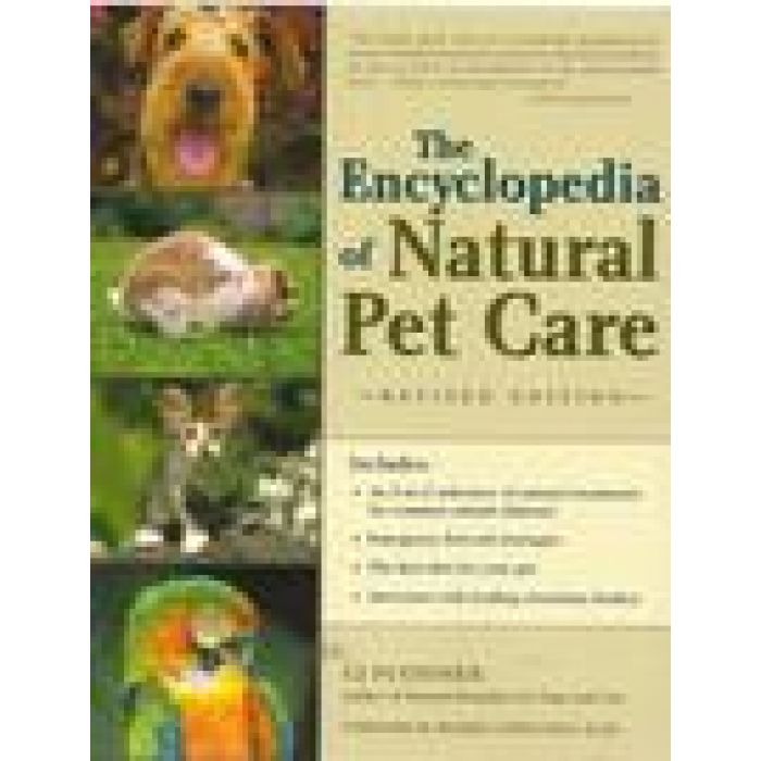The Encyclopedia of Natural Pet Care by PUOTINEN C J