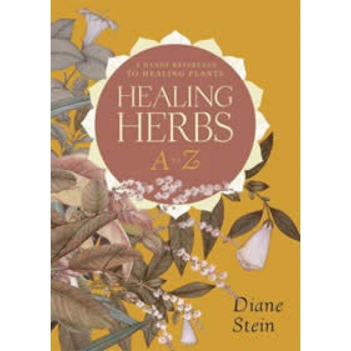 Healing Herbs A-Z