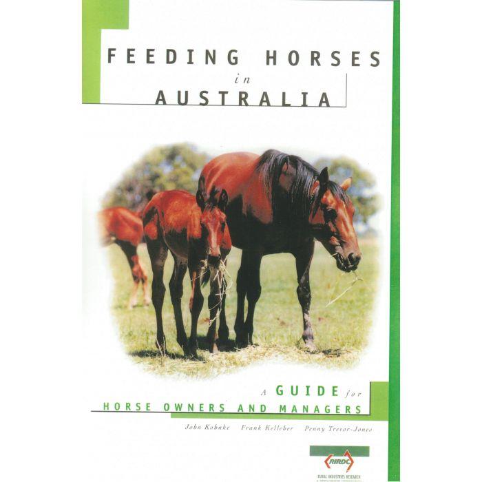 Books on Feeding horses  - Feeding horses in Australia by  John Kohnke
